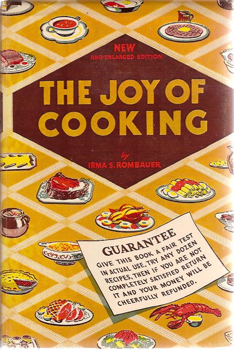 The Joy of Cooking. Irma S. Rombauer.
