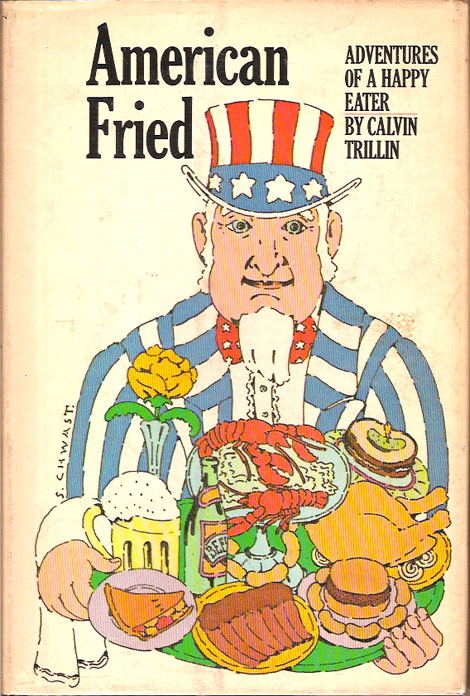 American Fried. Adventure of a Happy Eater.