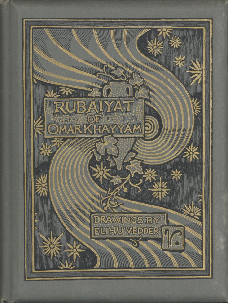 Rubaiyat of Omar Khayyam. The Astronomer Poet of Persia. Rendered into English Verse by Edward Fitzgerald, with Accompaniment of Drawings by Elihu Vedder. Edward Fitzgerald.