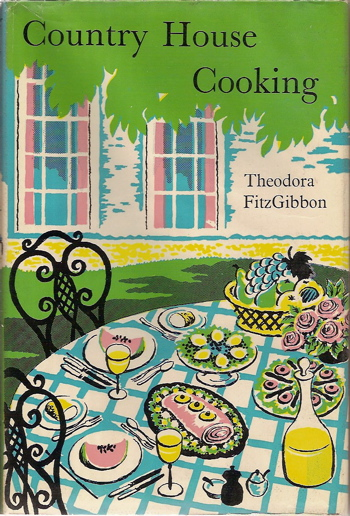 Country House Cooking. Theodora Fitzgibbon.
