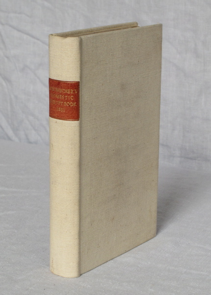 Miss Beecher's Domestic Receipt-Book; Designed as a Supplement to the Treatise on Domestic Economy. Third edition. Miss Beecher, Catherine Esther.