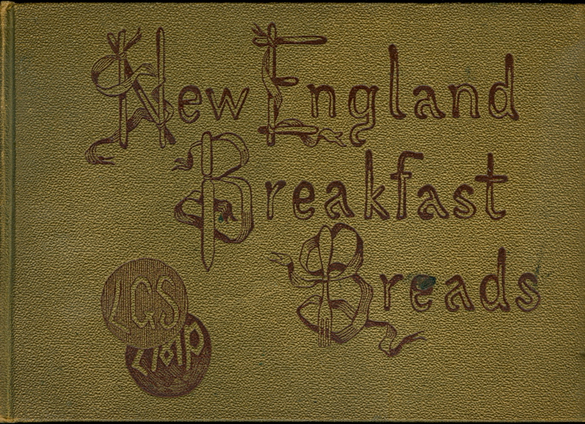 New England Breakfast Breads, Luncheon and Tea Biscuits.