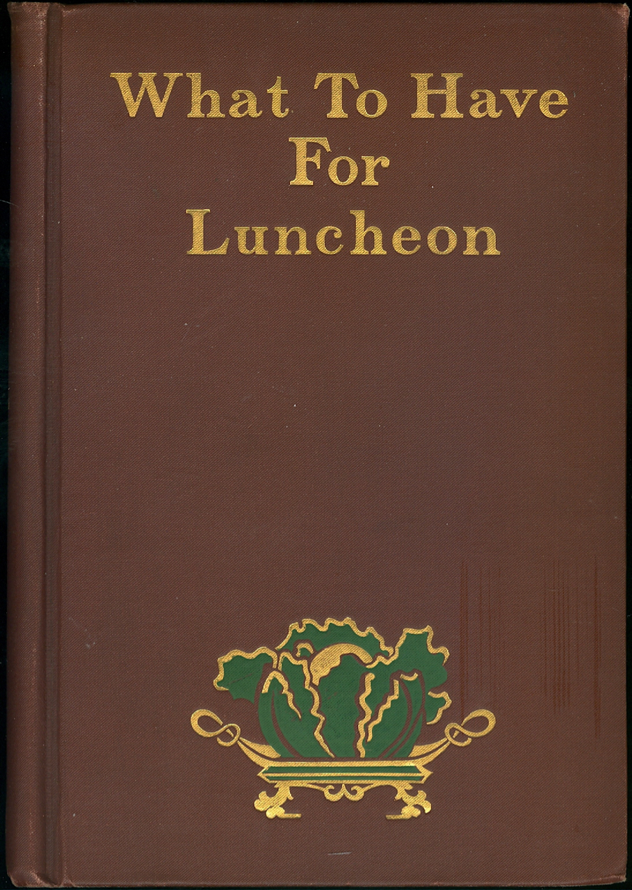 What to Have for Luncheon. Mrs. Mary J. Lincoln.