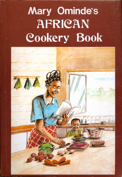 African Cookery Book. Mary Ominde.