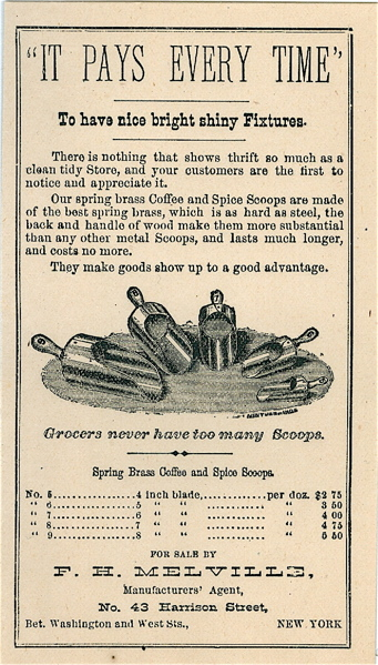 It Pays Every Time To have nice bright shiny Fixtures [...]. Handbill - Coffee Scoops, F. H. Melville.