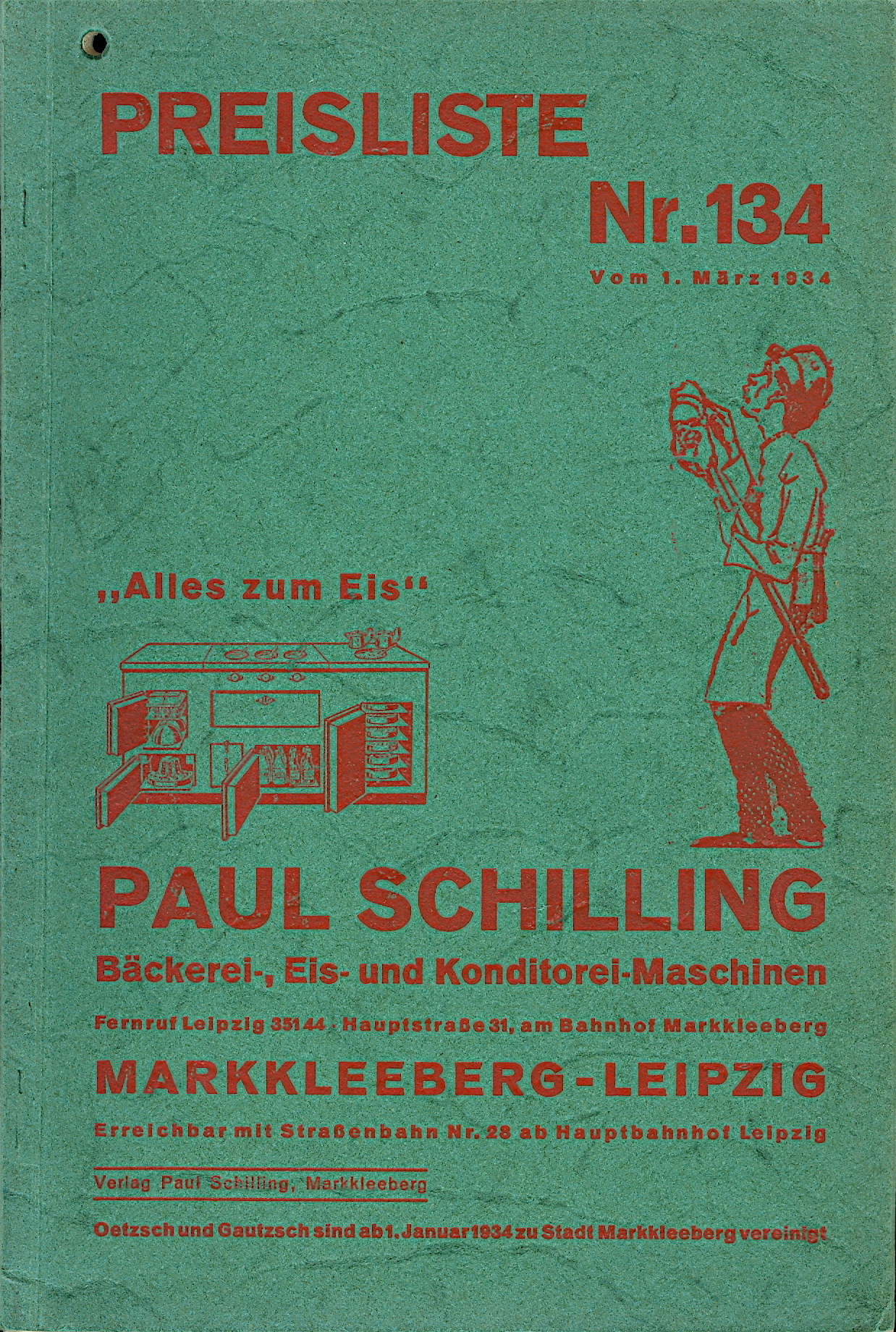 Paul Schilling, Bäckerei-, Eis-und Konditorei-Maschinen, Preisliste Nr. 134 [Paul Schilling, Bakery, Ice-cream and Confectionery Machines, Pricelist no. 134]. Trade Catalogue – Bakery & Ice Cream Equipment, Paul Schilling.