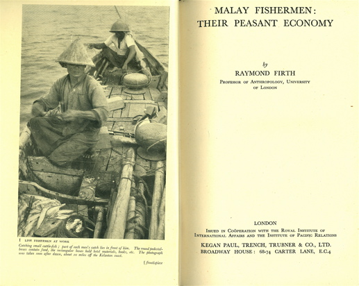Malay Fishermen: Their Peasant Economy. Raymond Firth.