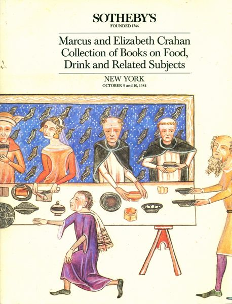 Marcus and Elizabeth Crahan Collection of Books on Food, Drink and Related Subjects. Marcus Crahan, Elizabeth.