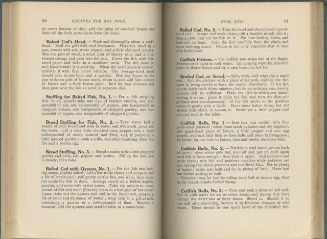 Recipes for Sea Food : How to Prepare and Serve Fish, Oysters, Clams, Scallops, Lobsters, Crabs, and Shrimp ; Containing in Addition an Expert Treatise on Fish as a Food, Advice to the Cook, Time Tables for Cooking, Tables of Measures and Proportions, Rules for the Kitchen, Terms Used in Cooking, Practical Points, Household Hints, Extracts from the Game Laws of Massachusetts.