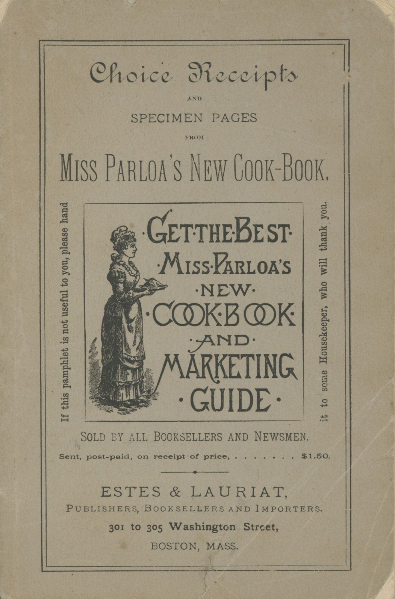 Choice Receipts and Specimen Pages from Miss Parloa's New Cook Book. Sold by all Booksellers and Newsmen. Parloa, Maria.
