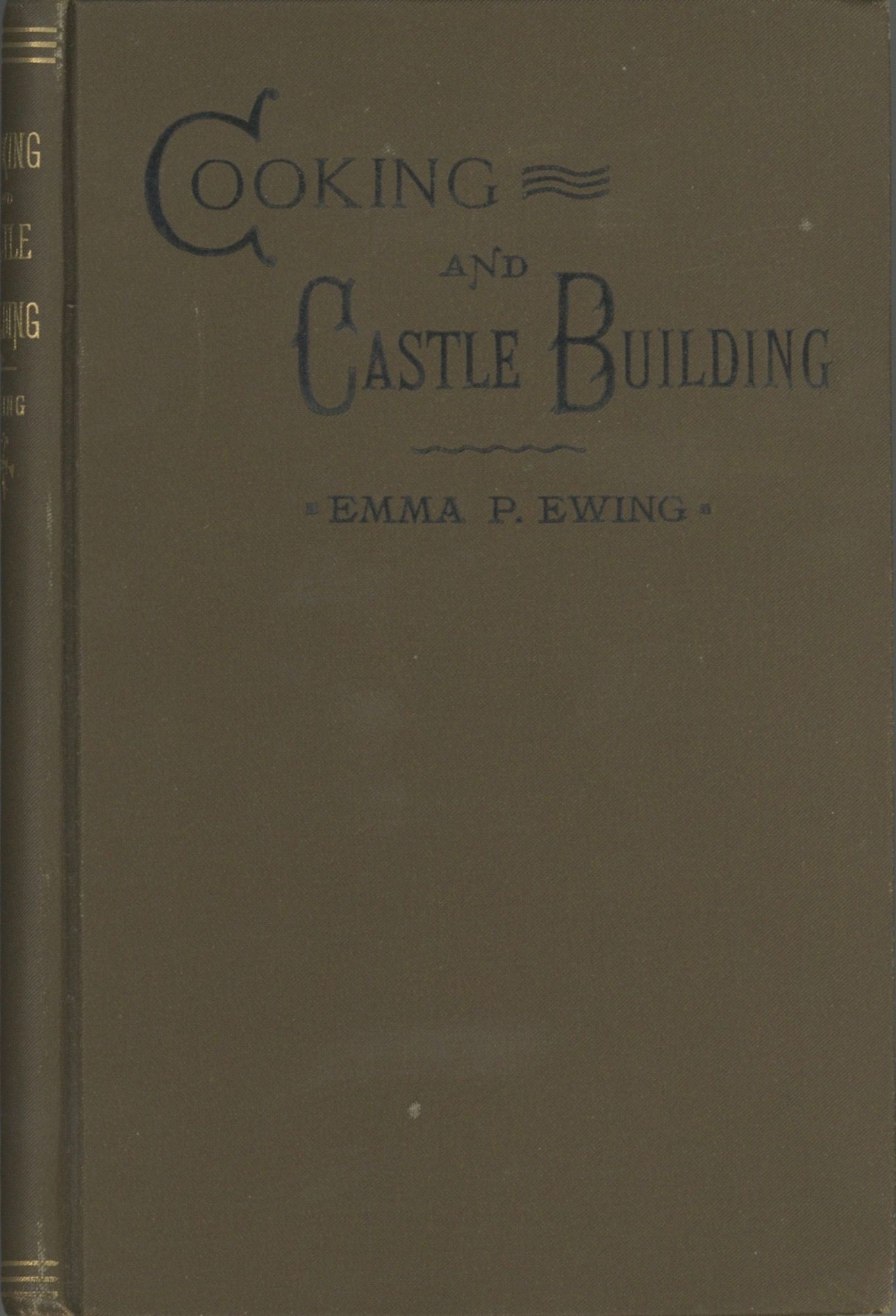 Cooking and Castle Building. Emma P. Ewing.