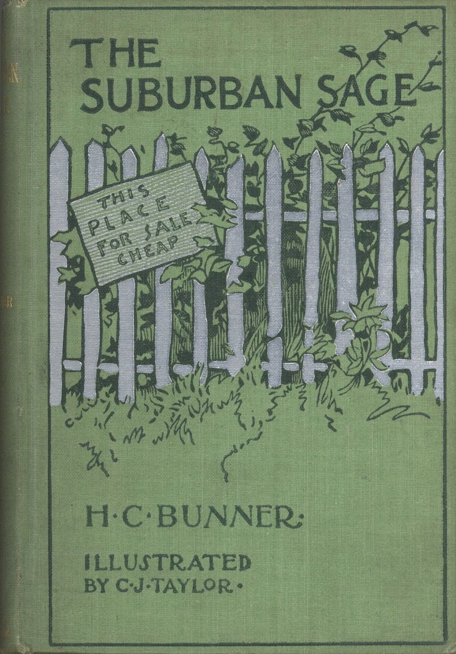 The Suburban Sage. Stray Notes and Comments on his Simple Life. H. C. Bunner.