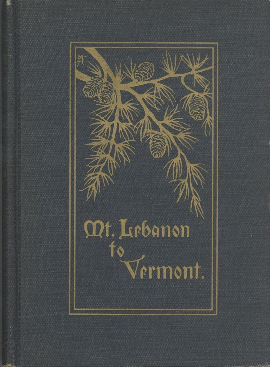 Mt. Lebanon to Vermont; Autobiography of George Haddad : taken down by his daughter Emily Marie Haddad, with the assistance of Bernice Rachel Tuttle; with an introduction by John Abner Mead. George Haddad, Emily Marie Haddad.