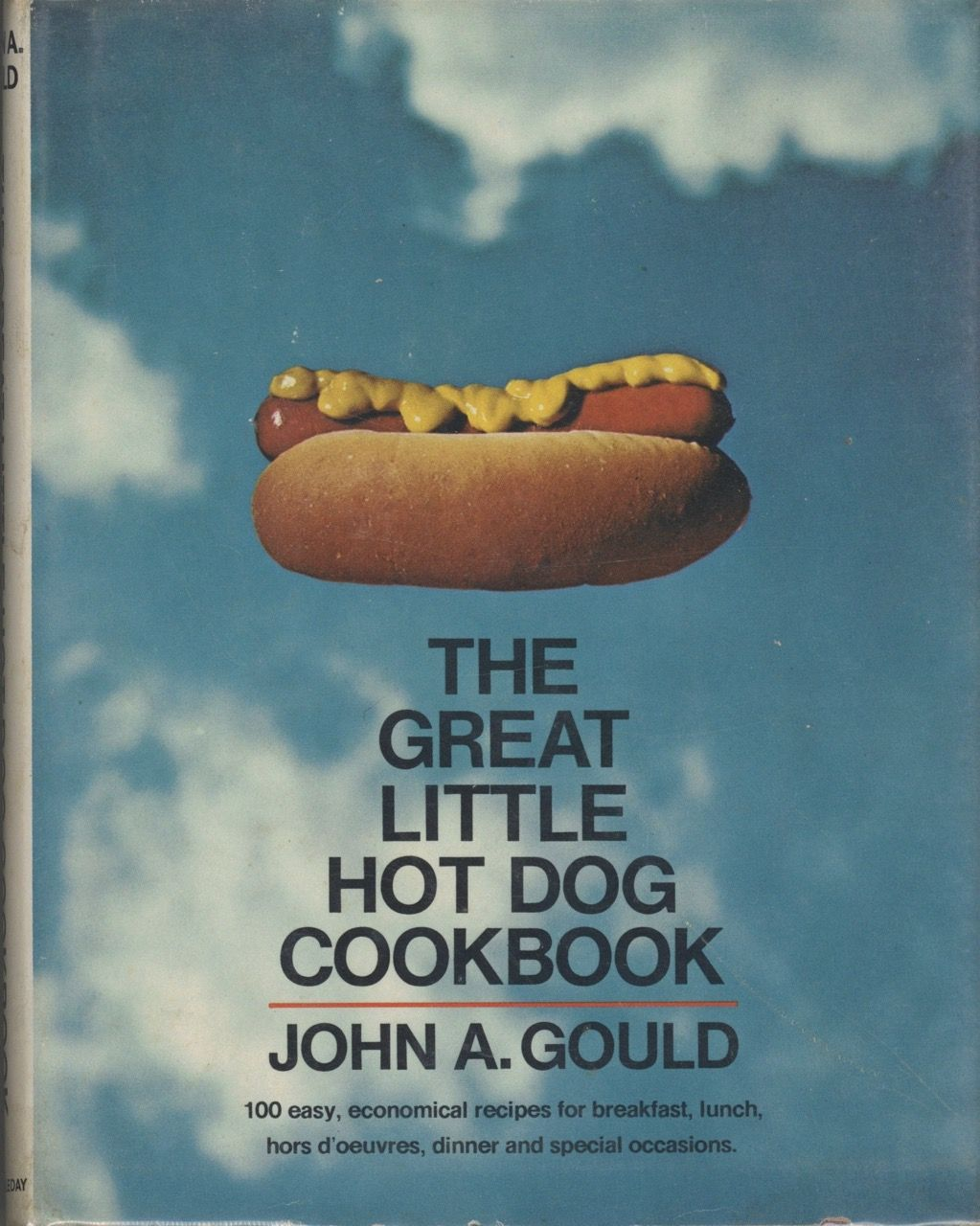 The Great Little Hot Dog Cookbook. Illustrated by Ed Nuckolls. John A. Gould.