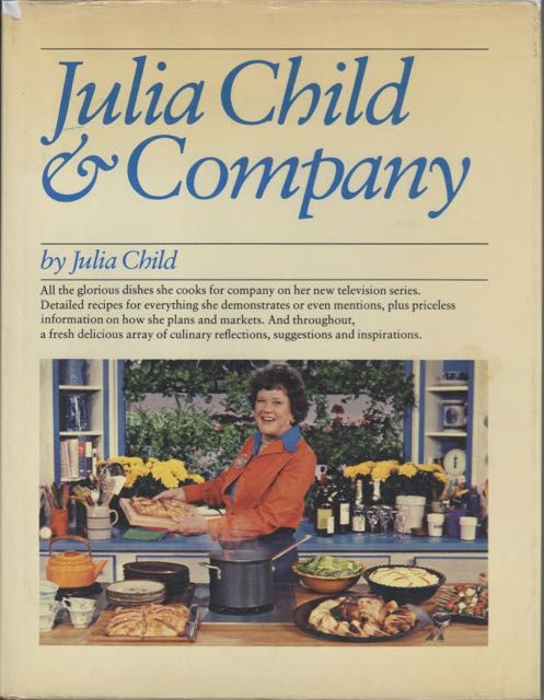 Julia Child & Company. Julia Child.