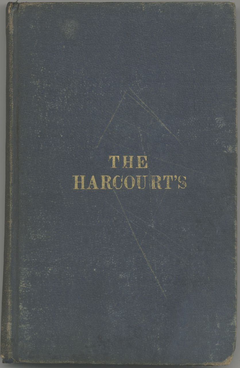 The Harcourts: Illustrating the benefit of retrenchment and reform, by a Lady. Part III. Stories from real life, Hannah Farnham Sawyer Lee.