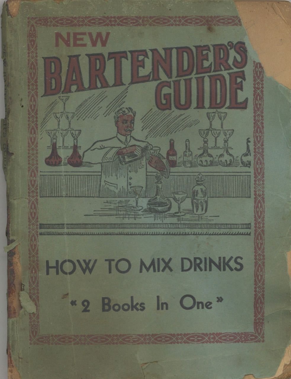 New Bartender's Guide. Telling How To Mix All The Standard and Popular Drinks Called For Everyday.[with] The Up-to-date Bartender's Guide, a Valuable Ready Reference Guide to the Art of Mixing Drinks, Containing all the Standard and Popular Drinks, with a Choice Selection of Appropriate Toasts. Charles S. Mahoney, Harry Monatague.