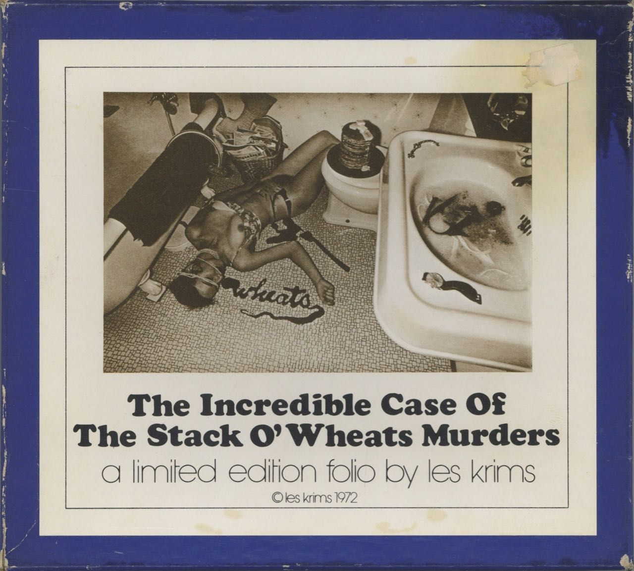 The Incredible Case of the Stack O'Wheats Murders. Les Krims.
