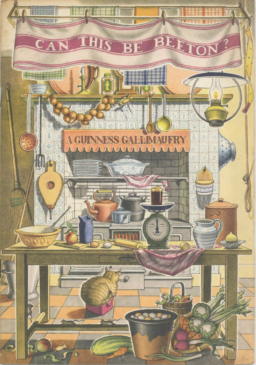 Can This Be Beeton? A Guinness Gallimaufry. Guinness, Ltd Sons, Arthur, S. H. Benson, Antony Groves-Raines, designer.