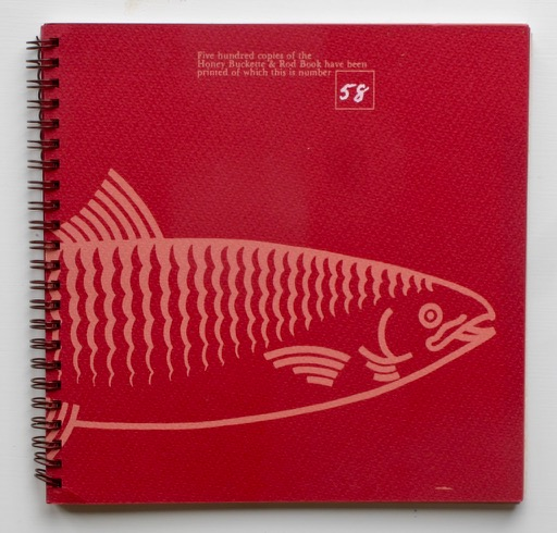 The Honey Buckette and Rod Book: a miscellany of history and cookery. Honey Buckette, Rod Club, Louis Sheaffer.