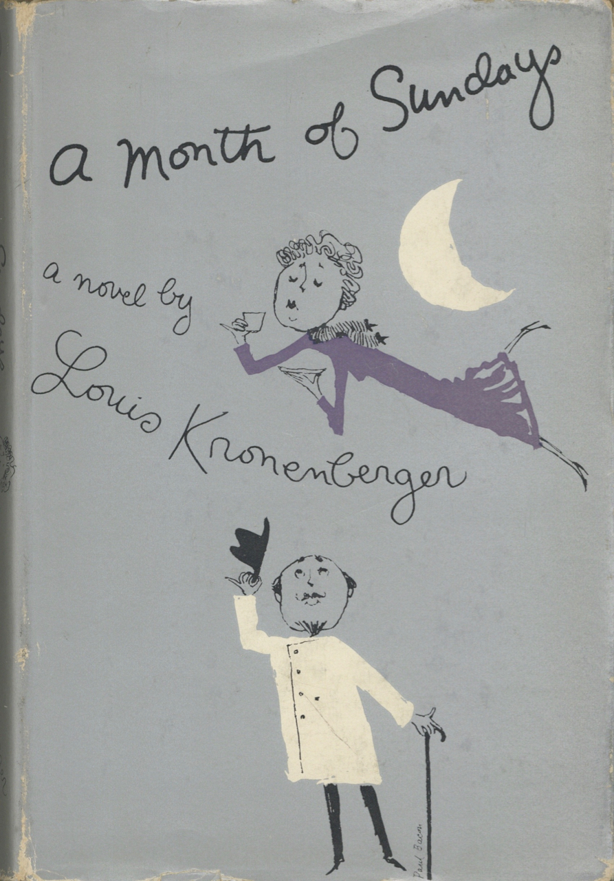 A Month of Sundays. A Novel. Louis Kronenberger.