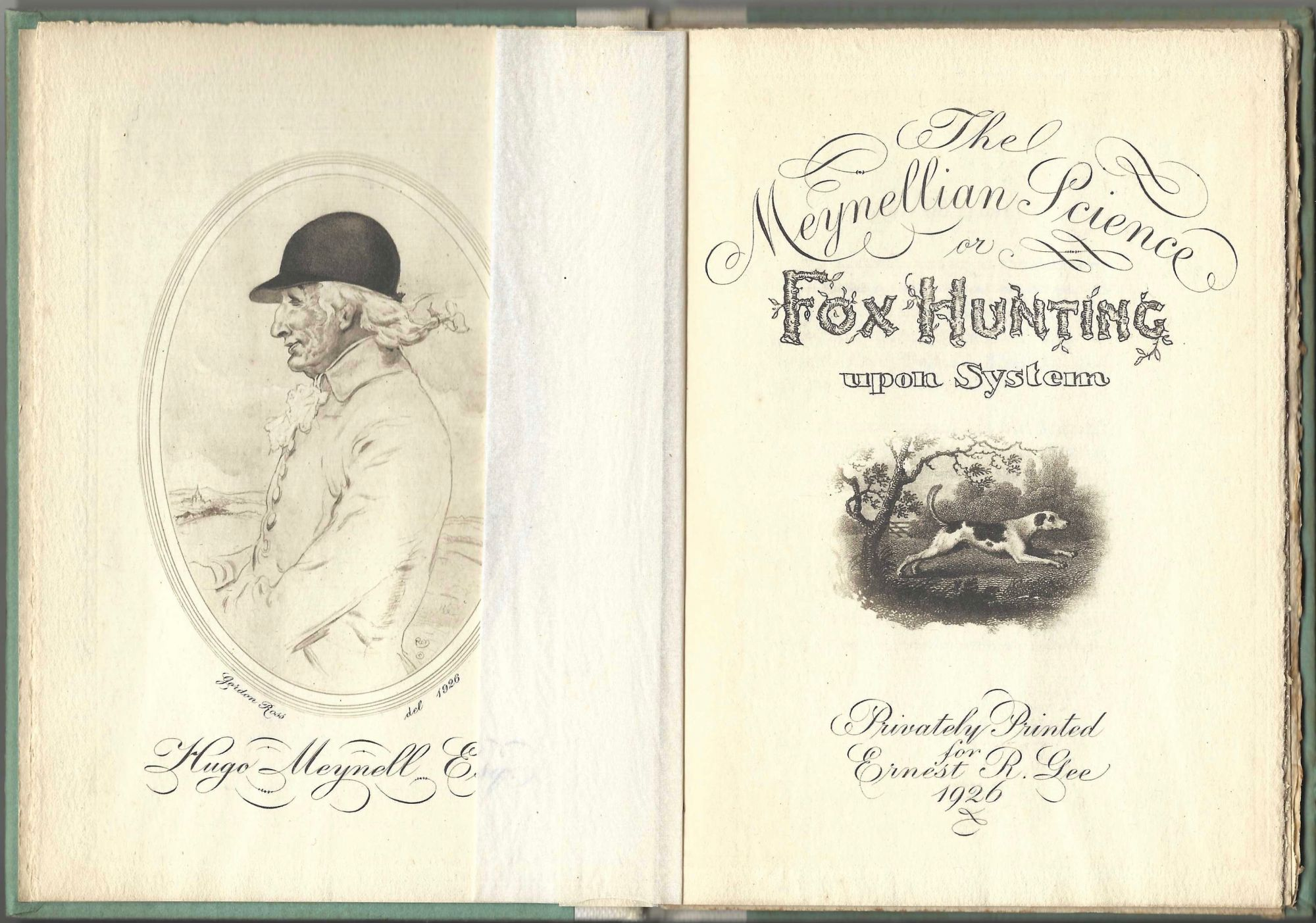 The Meynellian Science or Fox Hunting Upon System. Hugo Meynell, John Hawkes.