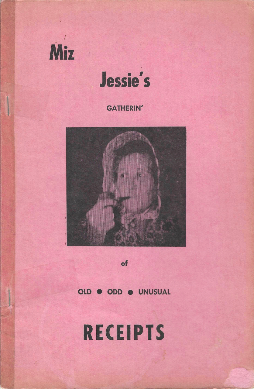 Miz Jessie's Gatherin' of Old, Odd, Unusual Receipts.[Compiled by Miz (Lee) Jessie Lanphere.]. Lee Jessie Lanphere.