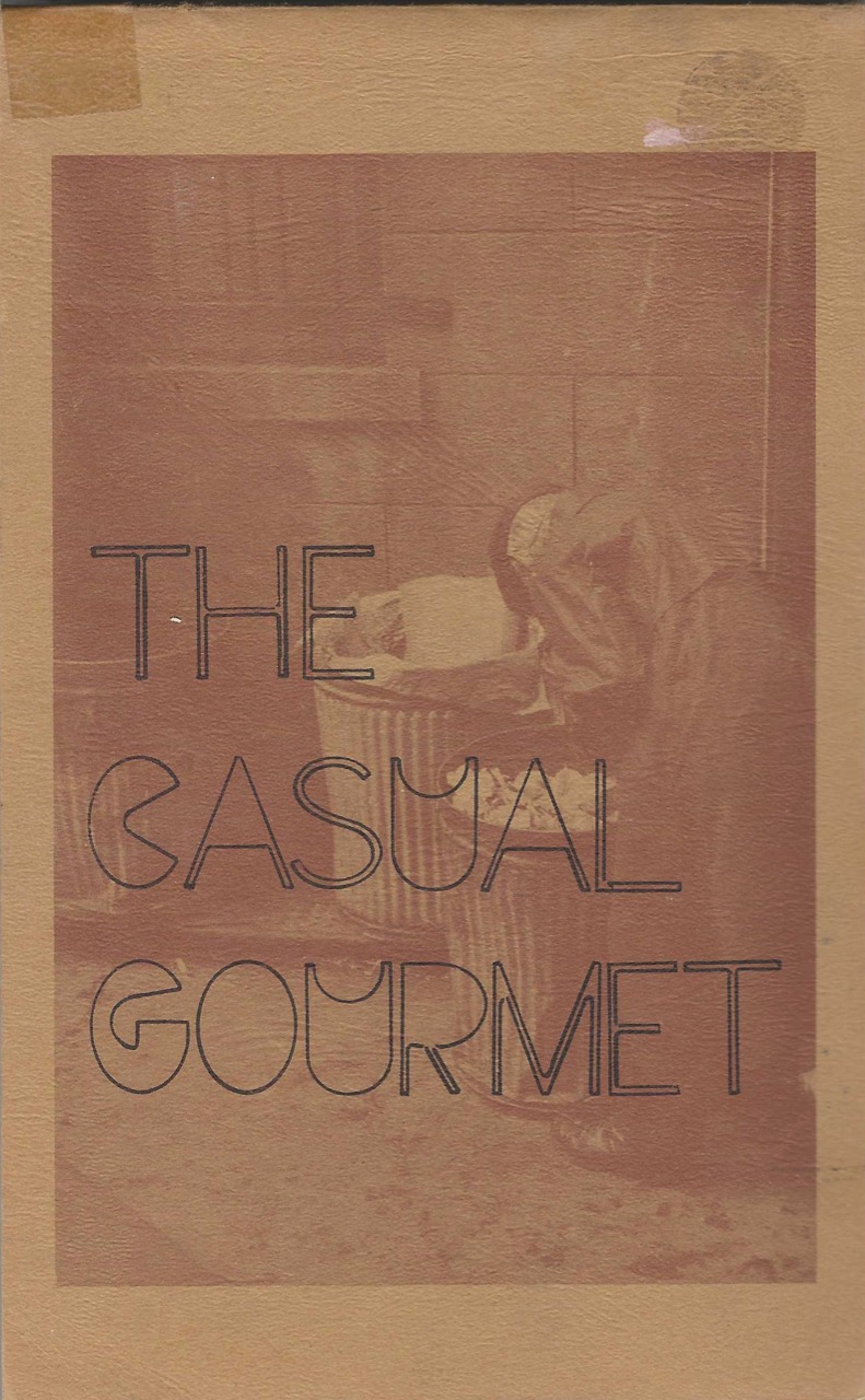 The Casual Gourmet. Illustrations and Titles by Georgia Leckie. Photographs by Howard Vallentyne. Jan Long, Mary Vallentyne.