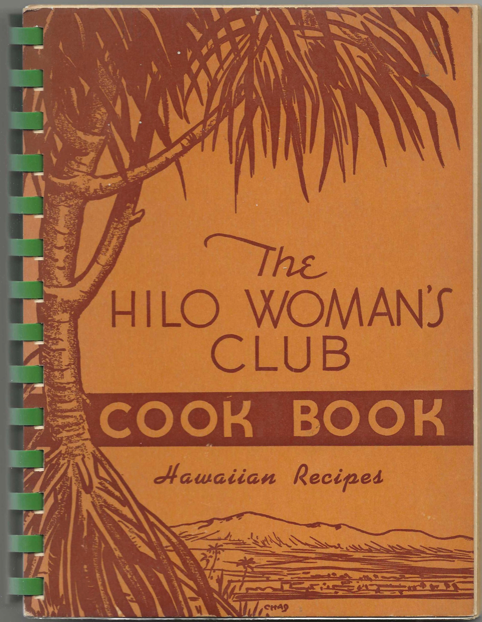 Hilo Woman's Club Cook Book. [Seventh printing]. Hilo Woman's Club. Cook Book Committee.