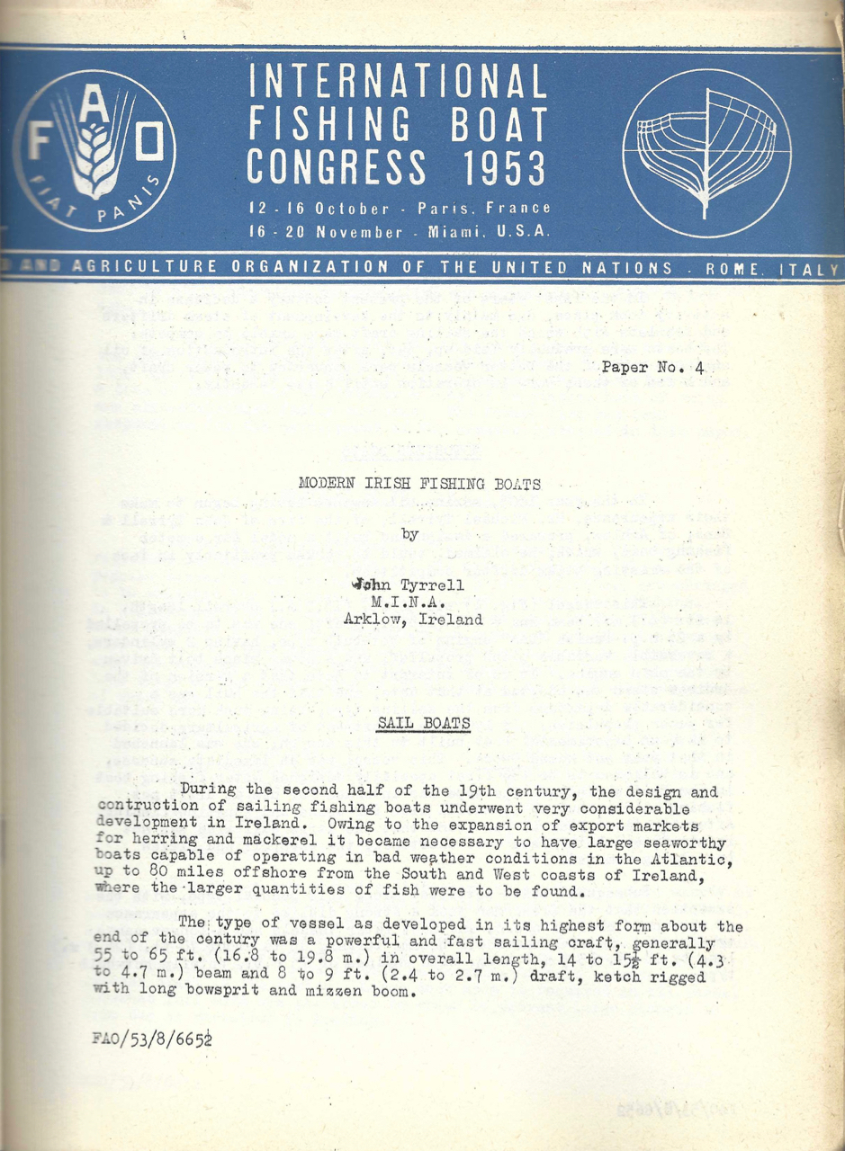 [Papers of the] International Fishing Boat Congress 1953. 12-16 October Paris, France, 16-20 November Miami U.S.A. Fishing industry – Food, Agriculture Organization of the United Nations, Rome Italy.