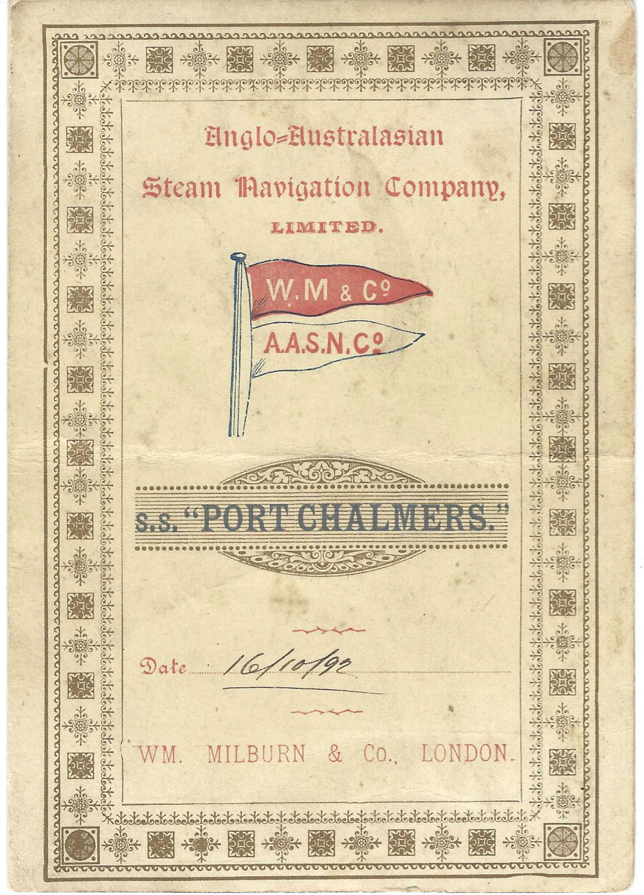 Anglo-Australasian Steam Navigation Company, Limited, S.S. Port Chalmers, Wm. Milburn & Co. (London). Menu – Steamships, Limited Anglo-Australasian Steam Navigation Company, S S. Port Chalmers, Wm. Milburn, Co, London.