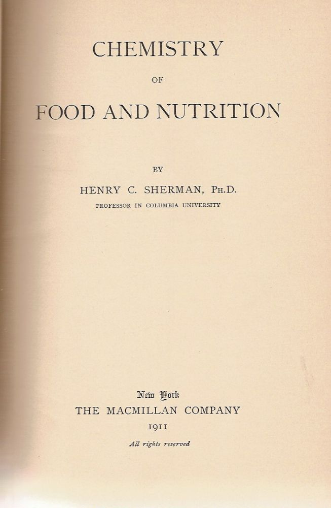 Chemistry of Food and Nutrition. Henry C. Sherman.