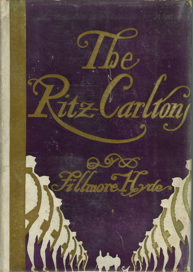 The Ritz Carltons. Ritz Carlton, Filmore Hyde, Rea Irvin.