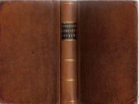 Directions for Cookery, in its Various Branches. Thirty First Edition, with Improvements,...