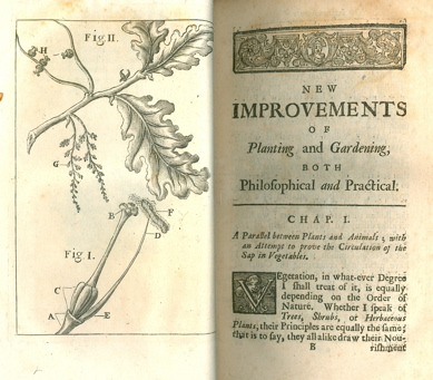 New improvements of planting and gardening. Both philosophical and practical; explaining the...
