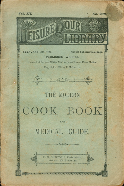 The Modern Cook Book and Medical Guide.