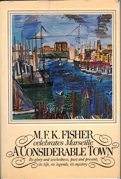 A Considerable Town. M. F. K. Fisher