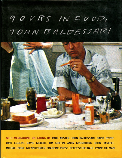 Yours in Food, John Baldessari. John Baldessari