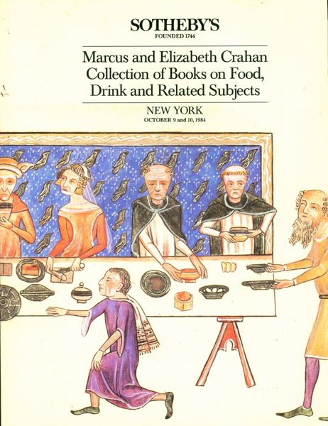 Marcus and Elizabeth Crahan Collection of Books on Food, Drink and Related Subjects. Marcus...