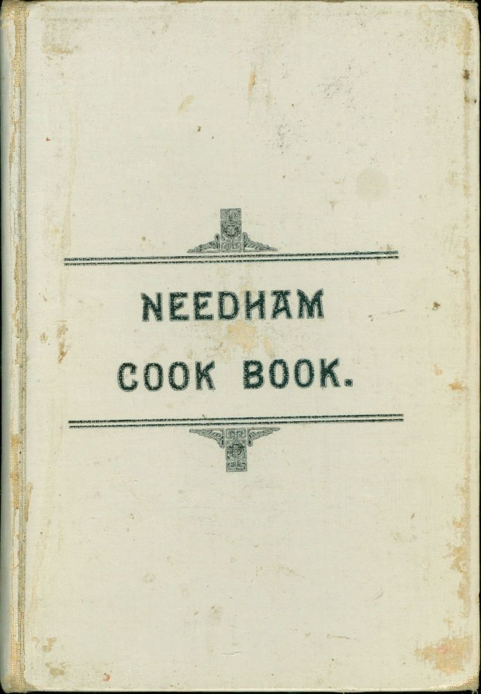 The Needham Cook Book. compiled and edited by a committee from the Evangelical Congregational...