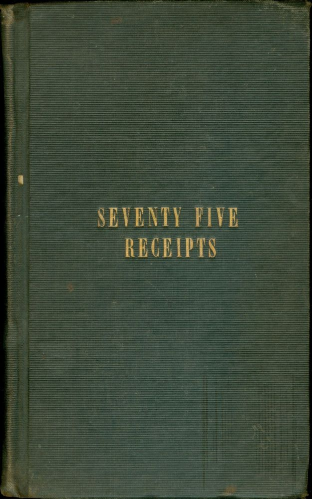 Miss Leslie's Seventy-five Receipts, for pastry, cakes, and sweetmeats.Twentieth Edition. Eliza...