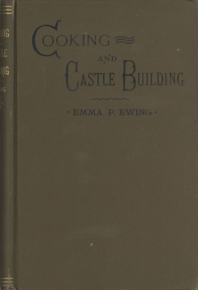Cooking and Castle Building. Emma P. Ewing