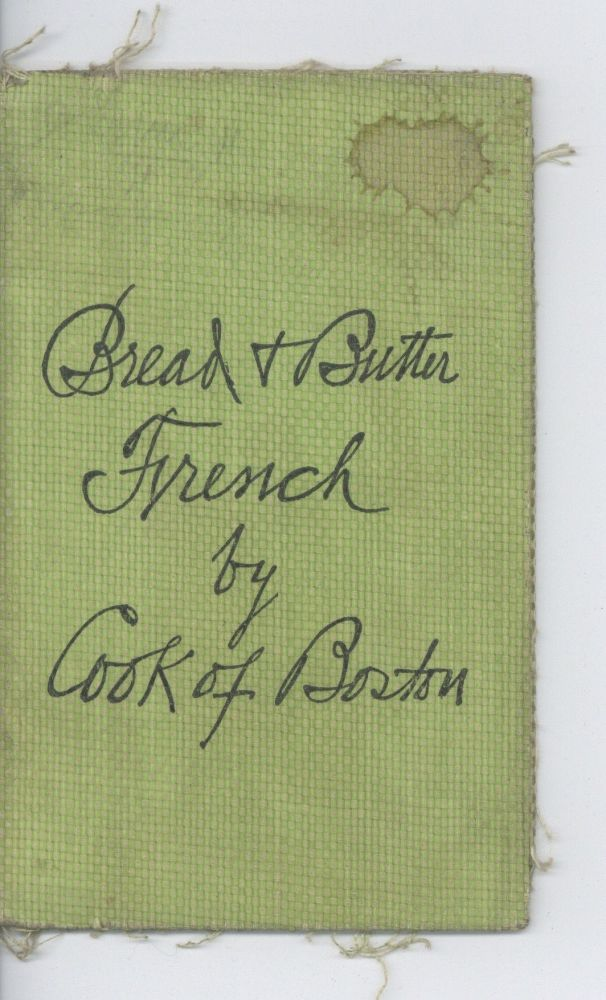 Bread and Butter French. C. S. Cook