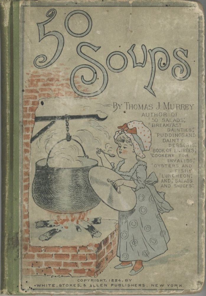 Fifty Soups. Thomas J. Murrey