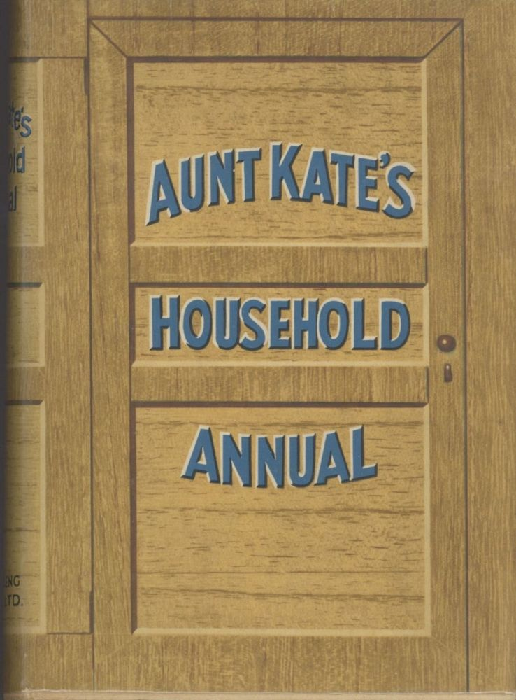 Aunt Kate's Household Annual. Aunt Kate