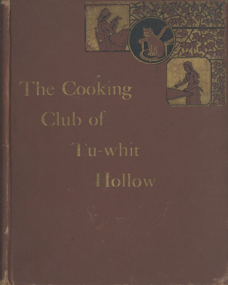 The Cooking Club. [The Cooking Club of Tu-Whit Hollow [cover title]]. Ella Farman