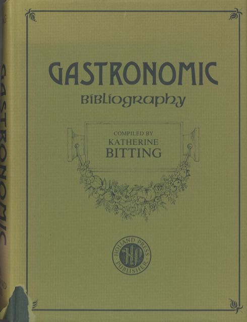 Gastronomic Bibliography. Katherine Golden Bitting