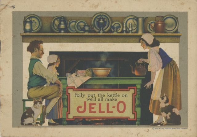 Polly Put the Kettle on We'll All Make Jell-O. Maxfield Parrish, Jell-O.