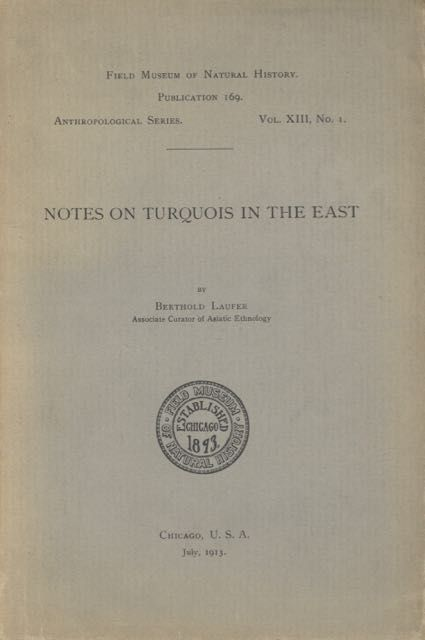 Notes on Turquois in the East. Berthold Laufer