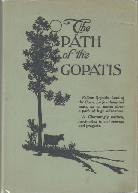 Path of the Gopatis. Zilpha Carruthers, Jessie Gillespie.